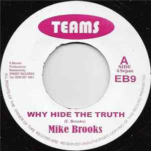 Mike Brooks - Why Hide The Truth mp3 herunterladen